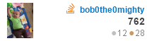 profile for bob0the0mighty at Stack Overflow, Q&A for professional and enthusiast programmers