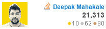 profile for Deepak Mahakale at Stack Overflow, Q&A for professional and enthusiast programmers